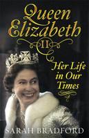 Queen Elizabeth II Her Life in Our Times