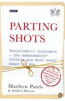 Cover for Parting Shots by Matthew Parris