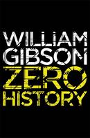 Cover for Zero History by William Gibson