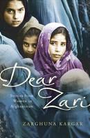 Dear Zari : Stories from Women in Afghanistan