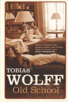 Cover for Old School by Tobias Wolff