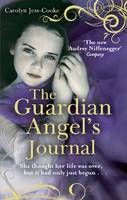 Cover for The Guardian Angel's Journal by Carolyn Jess-Cooke