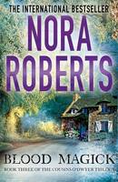 Cover for Blood Magick by Nora Roberts