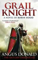 Cover for Grail Knight by Angus Donald