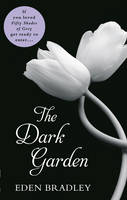 Cover for The Dark Garden by Eden Bradley
