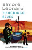 Cover for Tishomingo Blues by Elmore Leonard