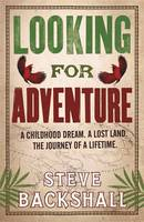 Looking for Adventure Adventures in Papua New Guinea