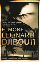 Cover for Djibouti by Elmore Leonard