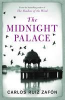 Cover for The Midnight Palace by Carlos Ruiz Zafon