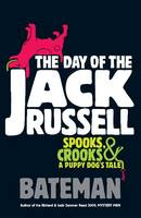 Cover for The Day of the Jack Russell by Bateman