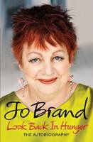 Cover for Look Back in Hunger by Jo Brand