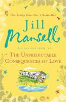 Cover for The Unpredictable Consequences of Love by Jill Mansell