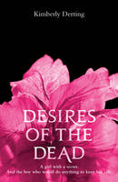 Cover for Desires of the Dead by Kimberly Derting