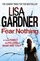 Cover for Fear Nothing by Lisa Gardner