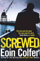 Cover for Screwed by Eoin Colfer