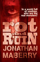 Cover for Rot & Ruin by Jonathan Maberry