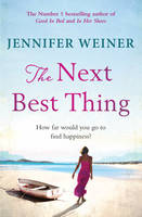 Cover for The Next Best Thing by Jennifer Weiner