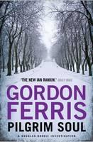 Cover for Pilgrim Soul by Gordon Ferris