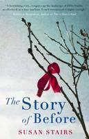 Cover for The Story of Before by Susan Stairs