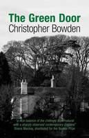 Cover for The Green Door by Christopher Bowden