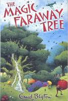 Cover for The Magic Faraway Tree by Enid Blyton