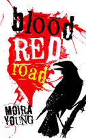 Cover for Blood Red Road by Moira Young