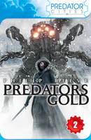 Cover for Predator Cities 2: Predator's Gold by Philip Reeve