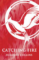 Cover for Catching Fire by Suzanne Collins