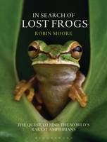 Cover for In Search of Lost Frogs by Robin Moore