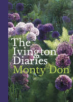 Cover for The Ivington Diaries by Monty Don