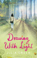 Cover for Drawing with Light by Julia Green