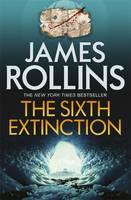 Cover for The Sixth Extinction by James Rollins