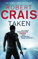 Cover for Taken by Robert Crais