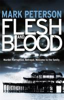 Cover for Flesh and Blood by Mark Peterson