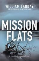 Cover for Mission Flats by William Landay