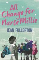 Cover for All Change for Nurse Millie by Jean Fullerton