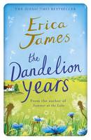 Cover for The Dandelion Years by Erica James