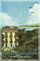 Cover for The Sea Garden by Deborah Lawrenson
