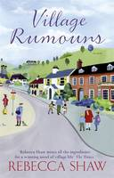 Cover for Village Rumours by Rebecca Shaw