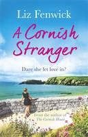 Cover for A Cornish Stranger by Liz Fenwick