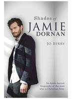 Cover for Shades of Jamie Dornan by Jo Berry