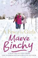 Cover for A Few of the Girls by Maeve Binchy