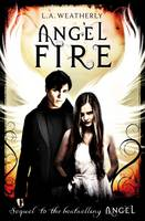Cover for Angel Fire by L. A. Weatherly