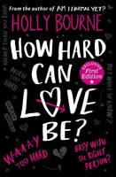 How Hard Can Love be?
