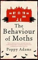 The Behaviour of Moths - Large Print Edition
