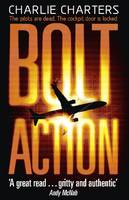 Cover for Bolt Action by Charlie Charters