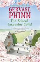The School Inspector Calls A Little Village School Novel