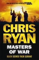 Cover for Masters of War by Chris Ryan