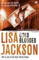 Cover for Cold Blooded by Lisa Jackson