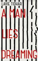 Cover for A Man Lies Dreaming by Lavie Tidhar